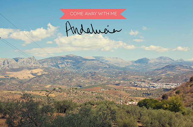 Come Away with Me | Andalucia