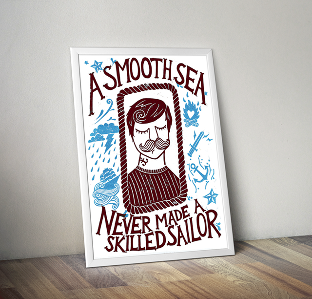 A Smooth Sea Never Made  A Skiller Sailor | Damn Fine Print