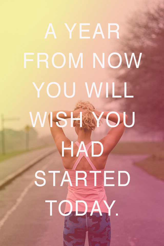 A year from now you will wish you had started today... | The Positive Fitness Project | nathalie.ie
