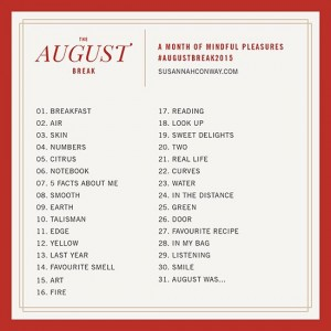 Happy August! Looking forward to trying out this years AugustBreak2015